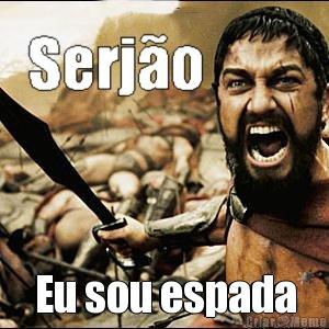 meme-45972-Jadir-Eu-sou-espada.jpg